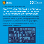 Imagen Ceremonia de cierre Diploma de Convivencia Escolar y Violencia entre Pares