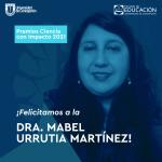Imagen Docente Dra. Mabel Urrutia es premiada en Ceremonia Ciencia con Impacto 2021