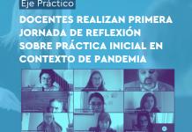Docentes realizan primera jornada de reflexión sobre Práctica Inicial en contexto de pandemia