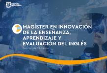 Acreditan por 5 años a Magíster en Innovación de la Enseñanza, Aprendizaje y Evaluación del Inglés UdeC