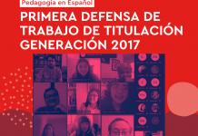 Pedagogía en Español realiza su primera defensa de Trabajo de Titulación Generación 2017